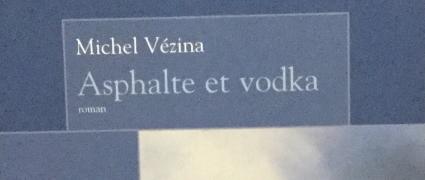 Asphalte et Vodka (2005)